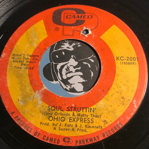 Ohio Express - Soul Struttin b/w Try It - Cameo #2001 - Garage Rock - Funk