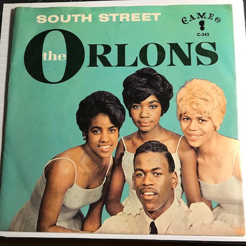 Orlons - South Street b/w Them Terrible Boots - Cameo #243 - Doowop - Girl Group