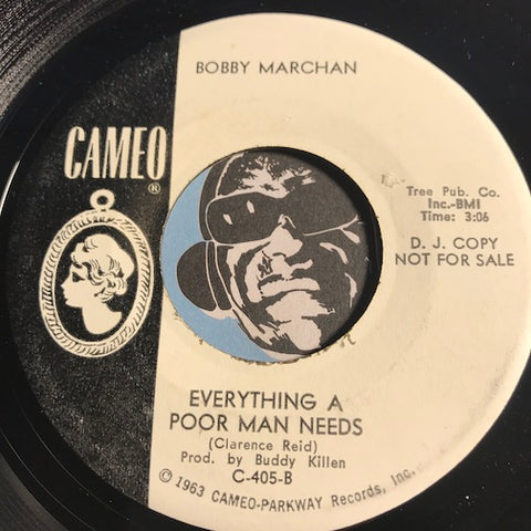 Bobby Marchan - Everything A Poor Man Needs b/w There's Something About My Baby - Cameo #405 - Northern Soul