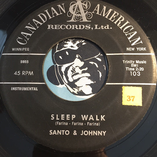Santo & Johnny - Sleep Walk b/w All Night Diner - Canadian American #103 - Rock n Roll