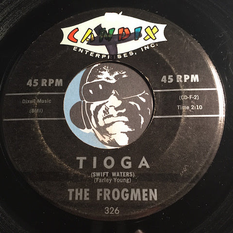 Frogmen - Tioga (Swift Waters) b/w Beware Below - Candix #326 - Surf