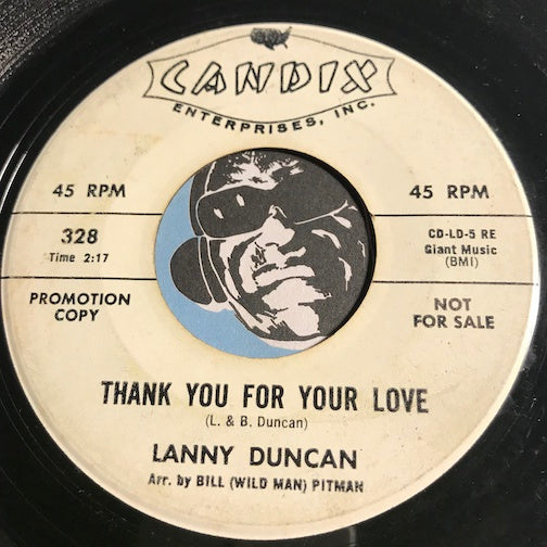 Lanny Duncan - Thank You For Your Love b/w Don't Be Afraid To Cry - Candix #328 - Teen - Rock n Roll