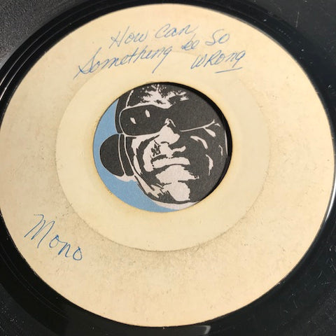 Sandy Wynns - How Can Something Be So Wrong b/w same - Test press Canterbury #520 - Northern Soul