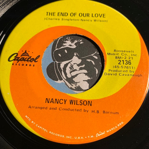 Nancy Wilson - The End Of Our Love b/w Face It Girl It's Over - Capitol #2136 - Northern Soul