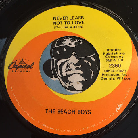 Beach Boys - Never Learn Not To Love b/w Bluebirds Over The Mountain - Capitol #2360 - Surf - Rock n Roll