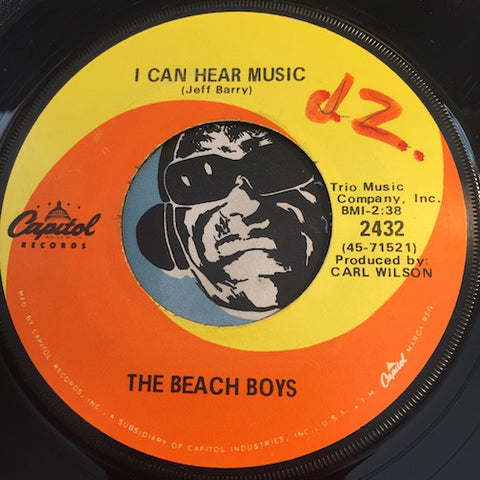 Beach Boys - I Can Hear Music b/w All I Want To Do - Capitol #2432 - Surf