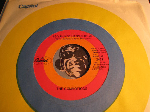 Commotions - Bad Things Happen To Me b/w Somebody's Got To Go - Capitol #2471 - Modern Soul - Sweet Soul