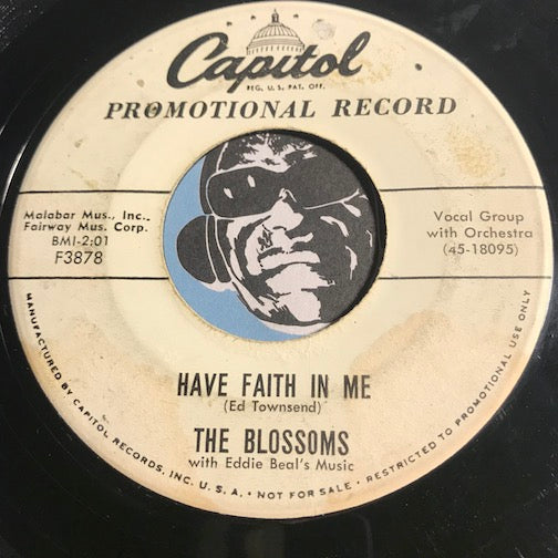 Blossoms - Have Faith In Me b/w Little Louie - Capitol #3878 - Doowop - Girl Group