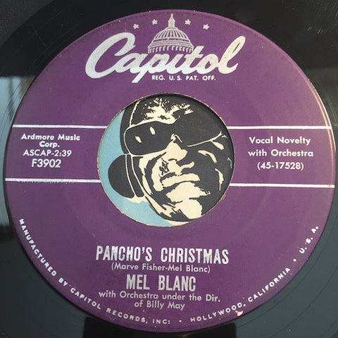 Mel Blanc - Pancho's Christmas b/w The Hat I Got For Christmas Is Too Beeg - Capitol #17527 - Christmas / Holiday