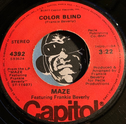 Maze featuring Frankie Beverly - Color Blind b/w While I'm Alone - Capitol #4392 - Funk