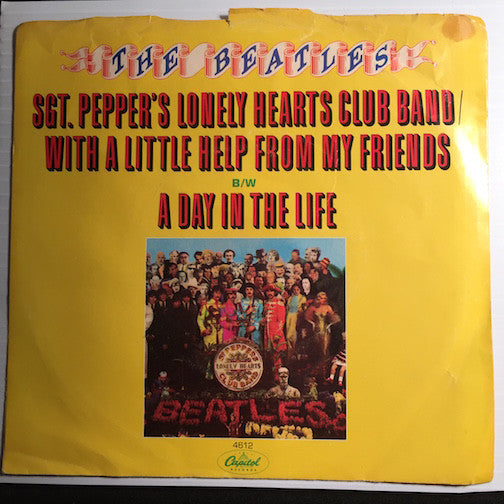 Beatles - A Day In The Life b/w Sgt Pepper's Lonely Hearts Club Band/With A Little Help From My Friends - Capitol #4612 - Rock n Roll
