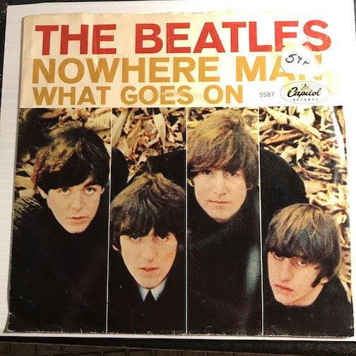 Beatles - What Goes On b/w Nowhere Man - Capitol #5587 - Rock n Roll