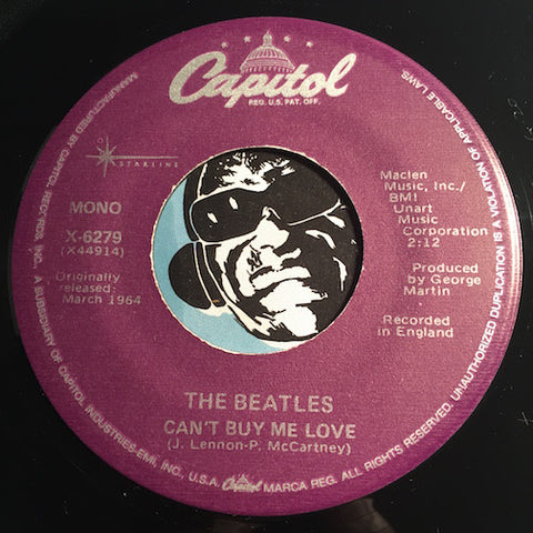 Beatles - Can't Buy Me Love b/w You Can't Do That - Capitol #6279 - Rock n Roll