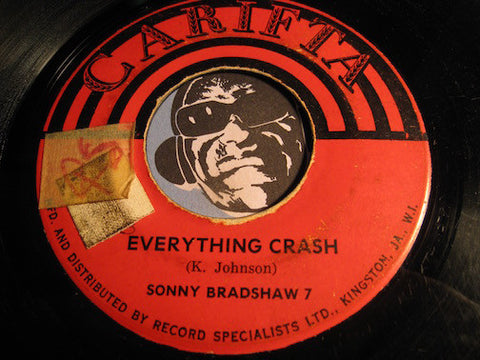 Sonny Bradshaw 7 - Everything Crash b/w Sa Sa Ya - Carifta #590 - Reggae