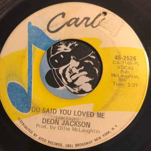 Deon Jackson - Love Makes The World Go Round b/w You Said You Loved Me - Carla #2526 - Northern Soul