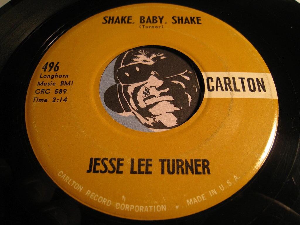 Jesse Lee Turner - Shake Baby Shake b/w The Little Space Girl - Carlton #496 - Rockabilly