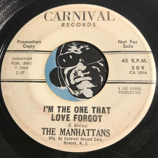Manhattans - I'm The One That Love Forgot b/w Searchin For My Baby - Carnival #509 - Northern Soul - Sweet Soul