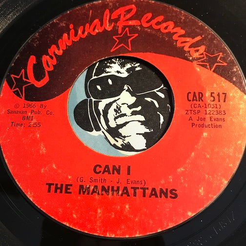 Manhattans - Can I b/w That New Girl - Carnival #517 - Sweet Soul - Northern Soul