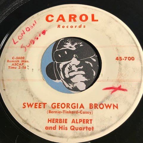 Herbie Alpert - Sweet Georgia Brown b/w Viper's Blues - Carol #700 - Jazz - Blues