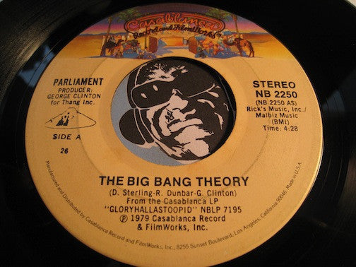 Parliament - The Big Bang Theory Pt.1 B/w Pt.2 - Casablanca #2250 - Funk