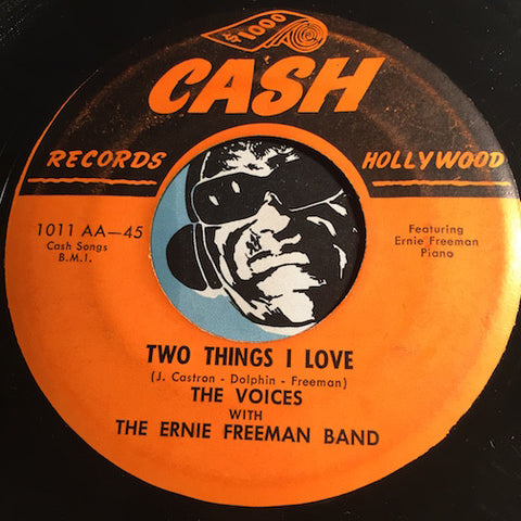 Voices - Two Things I Love b/w Why - Cash #1011 - Doowop