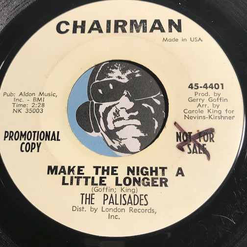 Palisades - Make The Night A Little Longer b/w Heaven Is Being With You - Chairman #4401 - Girl Group