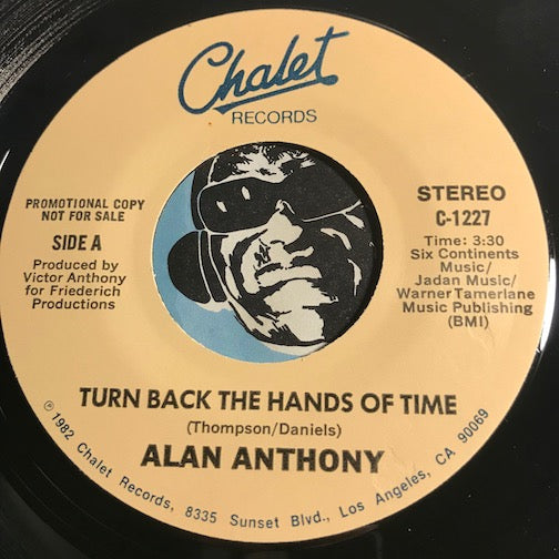 Alan Anthony - Turn Back The Hands Of Time b/w same - Chalet #1227 - Modern Soul