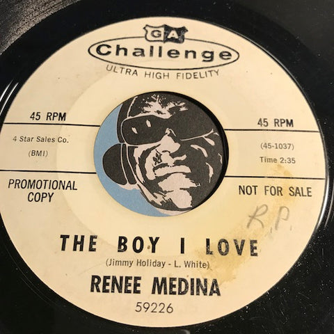 Renee Medina - The Boy I Love b/w He's A Big Deal - Challenge #59226 - Northern Soul - Girl Group
