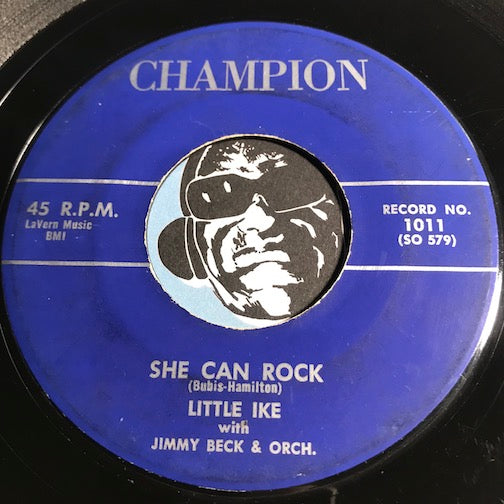 Little Ike - She Can Rock b/w Am I Losing You - Champion #1011 - R&B Rocker - R&B