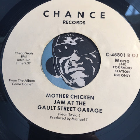 Mother Chicken - Jam At The Gault Street Garage b/w same - Chance #45801 - Blues - Rock n Roll