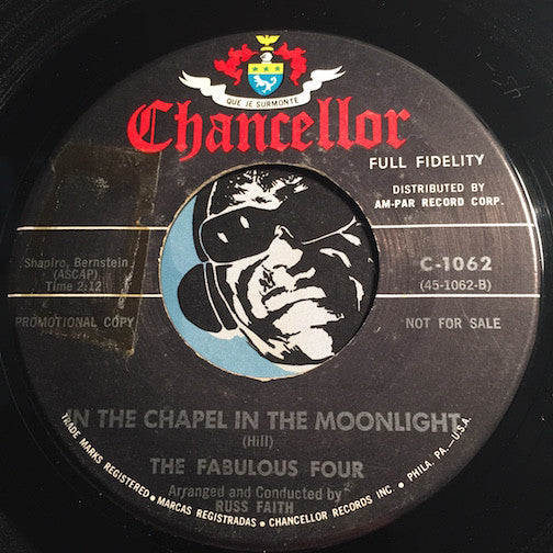 Fabulous Four - In The Chapel In The Moonlight b/w Mister Twist - Chancellor #1062 - Doowop