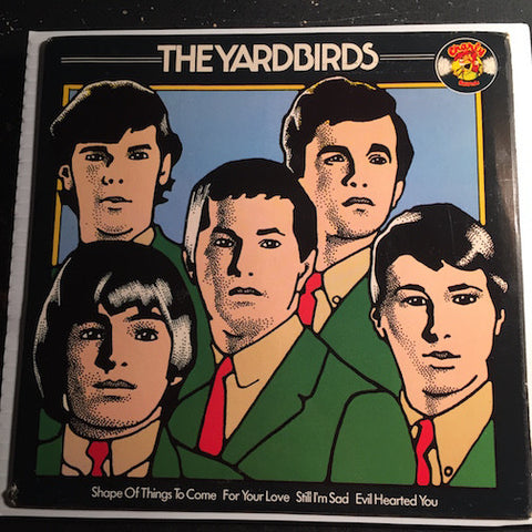 Yardbirds - EP - Still I'm Sad - Evil Hearted b/w Shapes Of Things To Come - For Your Love - Charly #110 - Psych Rock