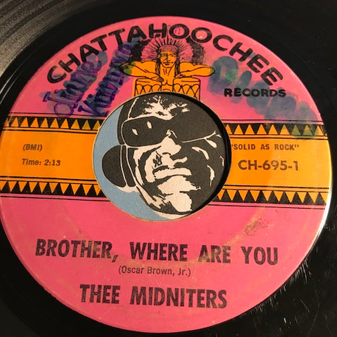 Thee Midniters - Heat Wave b/w Brother Where Are You - Chattahoochee #695 - Chicano Soul