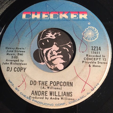 Andre Williams - Do The Popcorn b/w It's Gonna Be Fine In 69 - Checker #1214 - Funk