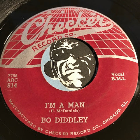 Bo Diddley - I'm A Man b/w Bo Diddley - Checker #814 - R&B