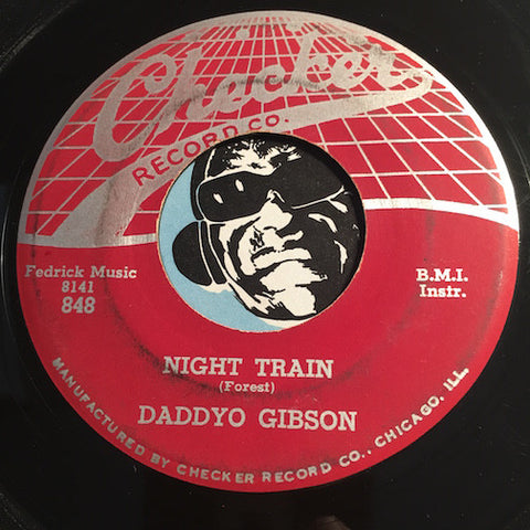 Daddyo Gibson - Night Train b/w Behind The Sun - Checker #848 - R&B Instrumental
