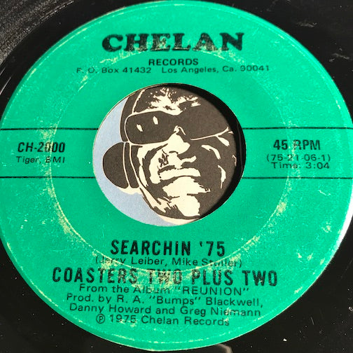 Coasters Two Plus Two - Searchin 75 b/w Young Blood - Chelan #2000 - Doowop - Soul