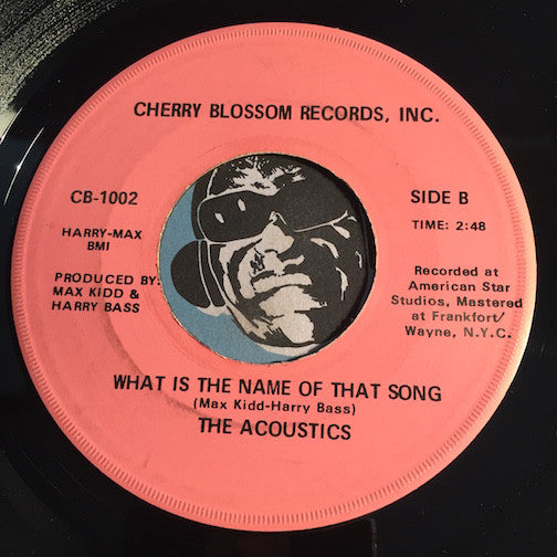 Acoustics - Living In Hard Times b/w What Is The Name Of That Song - Cherry Blossom #1002 - Modern Soul - Sweet Soul