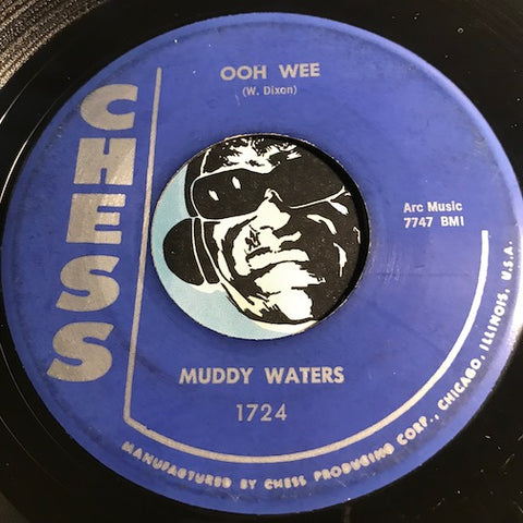 Muddy Waters - Ooh Wee b/w Clouds In My Heart - Chess #1724 - Blues - R&B Blues