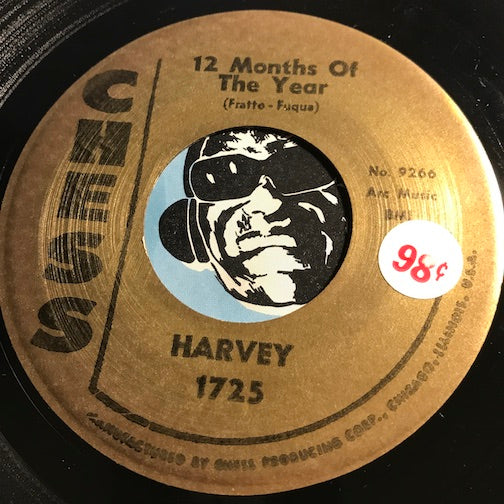 Harvey - 12 Months Of The Year b/w Don't Be Afraid To Love - Chess #1725 - Doowop