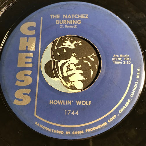 Howlin Wolf - The Natchez Burning b/w You Gonna Wreck My Life - Chess #1744 - Blues - R&B