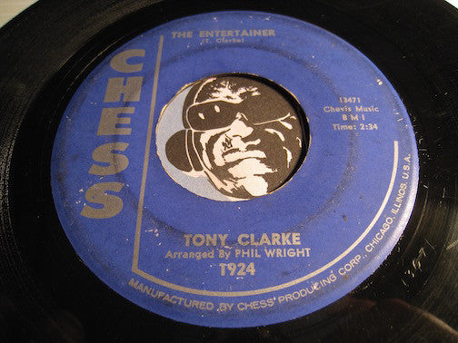 Tony Clarke - The Entertainer b/w This Heart Of Mine - Chess #1924 - Northern Soul