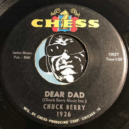 Chuck Berry - Lonely School Days b/w Dear Dad - Chess #1926 - R&B
