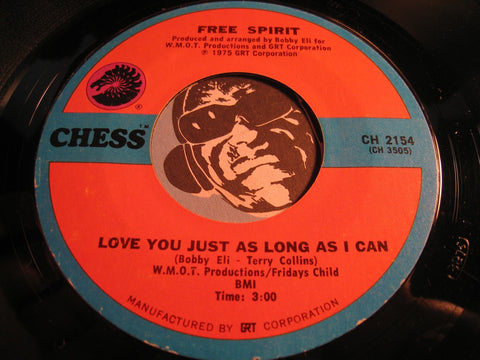 Free Spirit - Love You Just As Long As I Can b/w Instrumental - Chess #2154 - Modern Soul