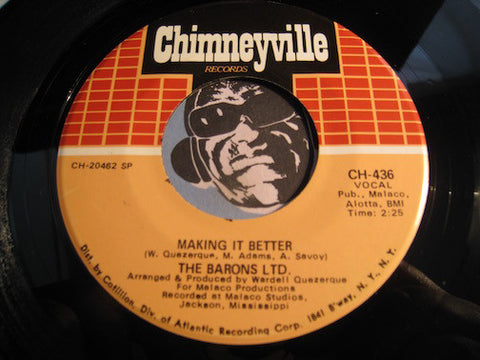 Barons Ltd - Making It Better b/w Symphony Of Gratitude - Chimneyville #436 - Funk - Modern Soul