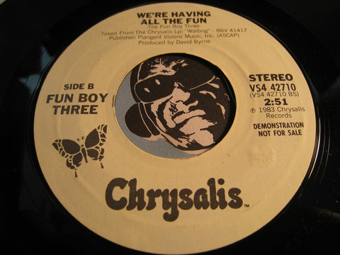 Fun Boy Three - Our Lips Our Sealed b/w We're Having All The Fun - Chrysalis #42710 - 80's