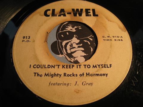 Mighty Rocks Of Harmony - I Couldn't Keep It To Myself b/w Blessed Jesus - Cla-Wel #913 - Gospel Soul