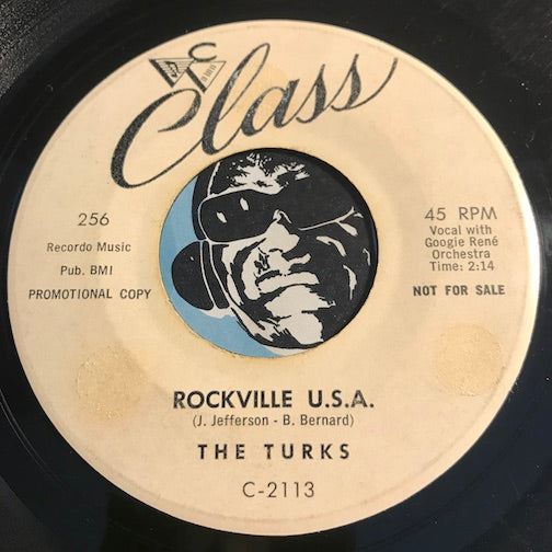 Turks - Rockville U.S.A. b/w Hully Gully - Class #256 - R&B Rocker