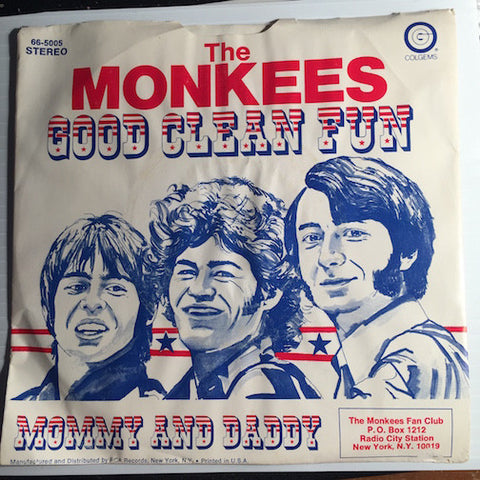 Monkees - Good Clean Fun b/w Mommy and Daddy - Colgems #5005 - Psych Rock - Rock n Roll