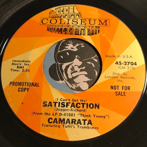 Camarata - What's New Pussycat b/w (I Can't Get No) Satisfaction - Coliseum #2704 - Soul